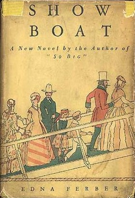 The first edition of Edna Ferber's Show Boat which established the popular author as a first rate story-teller.  The story chronicles the lives of three generations of performers on the Cotton Blossom, a floating theater that travels between small towns on the banks of the Mississippi, from the 1880s to the 1920s. The story moves from the Reconstruction-Era river boat to Gilded-Age Chicago to Roaring-Twenties New York, and finally returns to the Mississippi River.