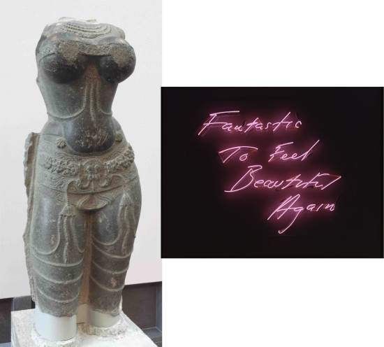 "(Left) Torso of a female deity, 1400–1600. Southern India. Stone.  Courtesy of Asian Art Museum, The Avery Brundage Collection, B63S3+.  (Right) ""Fantastic to Feel Beautiful Again,"" 1997, by Tracey Emin. Neon. Collection SFMOMA, © 2014 Tracey Emin."